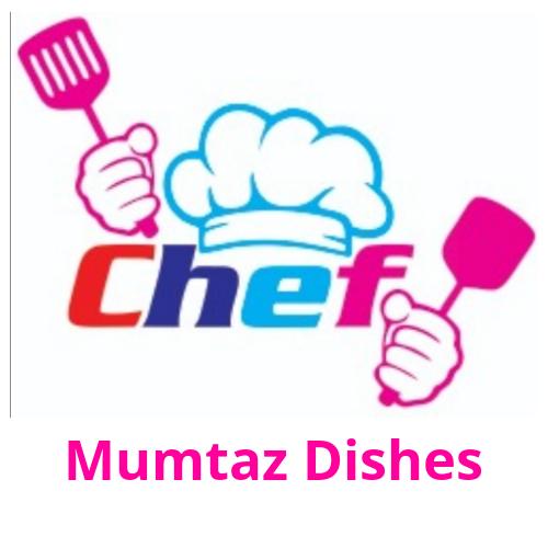 Mumtaz Dishes